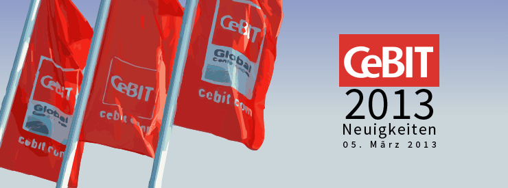 CeBIT Neuheiten - Messetag 1