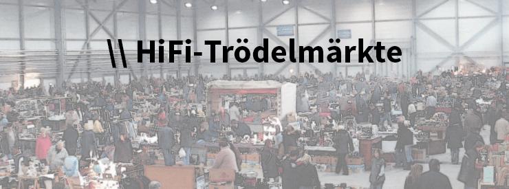 HiFi Trödelmärkte