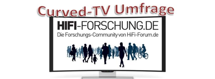HiFi-FORSCHUNG Publikumsfrage Curved-TV